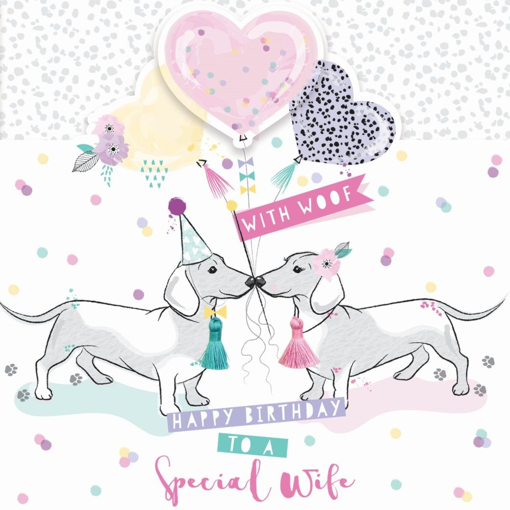 To a Special Wife Birthday Card - HAPPY Birthday With WOOF - Funny & CUTE B