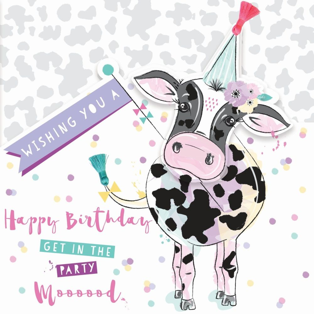 Funny Birthday Card For Her - GET In The PARTY MOOOOOD - Cute COW Birthday