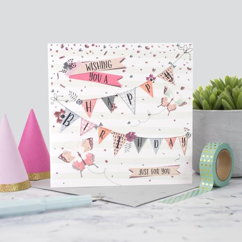 Just For You Birthday Card - WISHING You A HAPPY Birthday - Pretty BUNTING