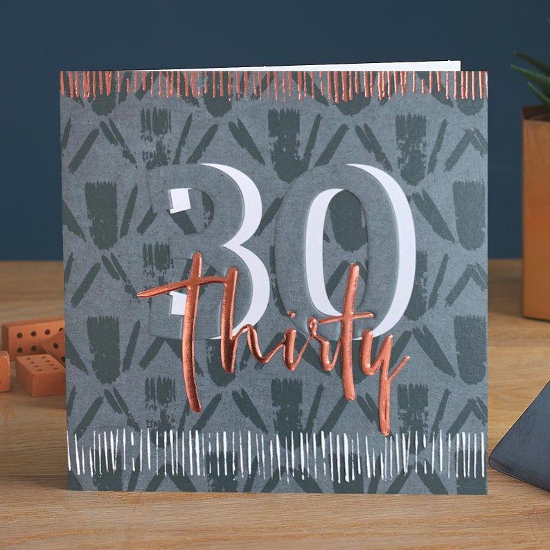 30th Birthday Cards - THIRTY - COPPER Foil BIRTHDAY Card - 30th Birthday CA