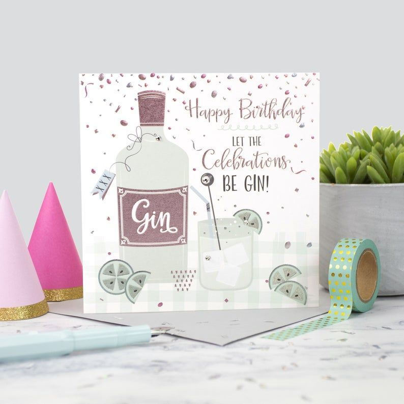 Happy Birthday Card - LET The Celebrations BE GIN - Gin LOVER Birthday CARD