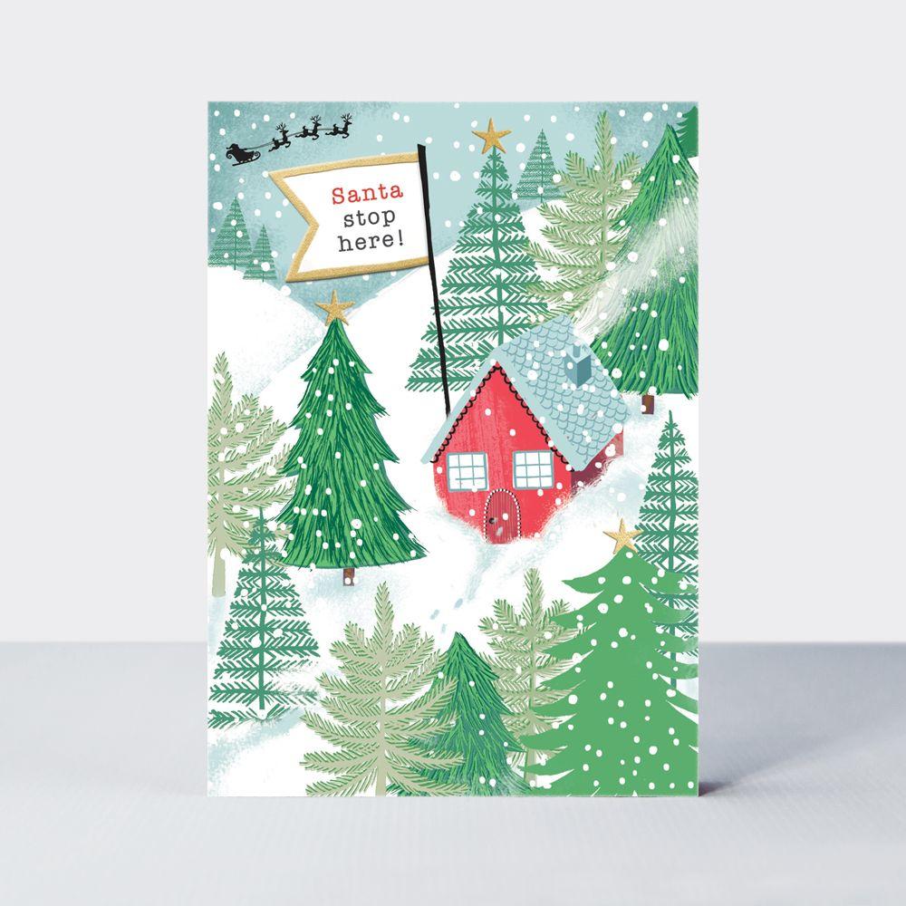 Santa Stop Here Christmas Card - CHRISTMAS Cards - Fun CHRISTMAS Card For F