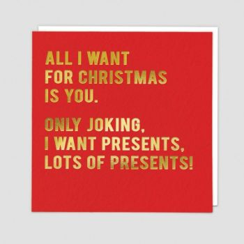 Funny Christmas Cards - I Want PRESENTS Lots Of PRESENTS - Christmas CARDS - Christmas CARDS For HIM - Funny CHRISTMAS Card For BOYFRIEND - Husband