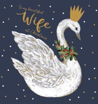 Christmas Cards For Wife - To MY BEAUTIFUL Wife At CHRISTMAS - Swan CHRISTMAS Cards - Wife CHRISTMAS CARDS - Christmas CARDS