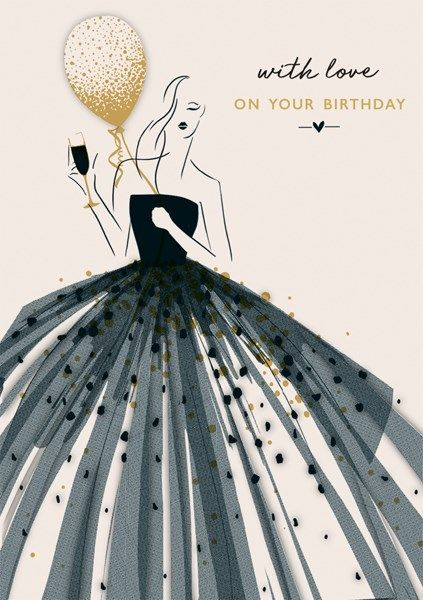 Birthday Cards - With LOVE On YOUR BIRTHDAY - Beautiful GOWN & Balloon BIRT