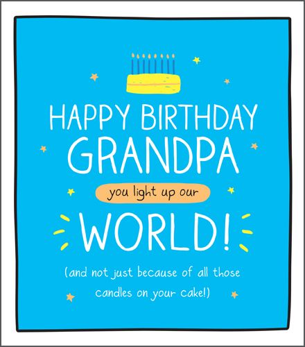 Funny Grandpa Birthday Cards - YOU Light Up OUR WORLD - Birthday CARDS For