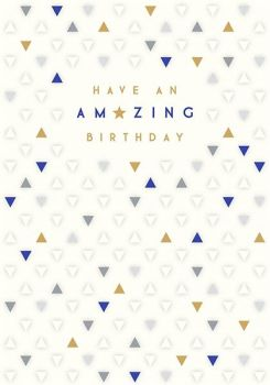 BIRTHDAY Cards For HIM - HAVE An AMAZING Birthday - STYLISH Birthday CARDS For MEN - Birthday CARDS For FRIEND - Colleague - SON-In-LAW - Uncle