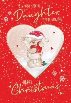 To A Very Special Daughter Christmas Card - DAUGHTER You're AMAZING Happy CHRISTMAS - Christmas CARDS For DAUGHTER - CUTE Teddy With HEART Card