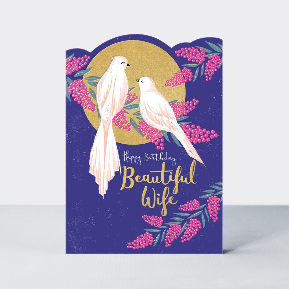 Beautiful Wife Birthday Card - HAPPY BIRTHDAY - Wife BIRTHDAY Cards - BIRDS