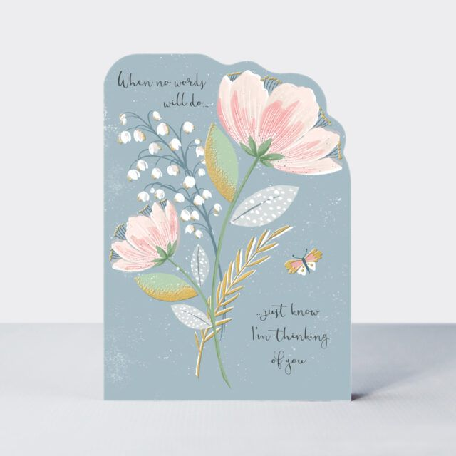 Pretty Thinking Of You Card - WHEN No WORDS Will DO - Thinking Of YOU Cards