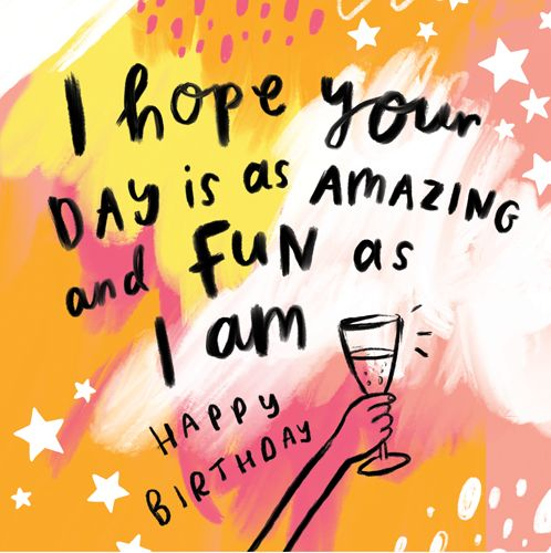 Funny Birthday Card For Her - AMAZING And FUN As I AM - Colourful BIRTHDAY