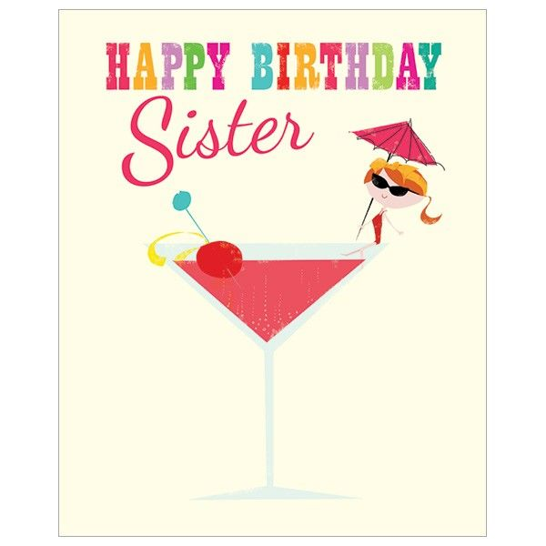Sister Birthday Cards Happy Birthday Sister Funny Sister Birthday Card Cocktail Birthday Cards Retro Style Birthday Card For Sister