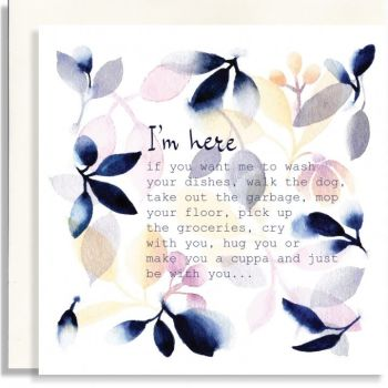 Love & Friendship Cards - I'M Here FOR You CARD - CRY With YOU Hug YOU - Friendship CARDS - Sympathy CARDS - Thinking OF You CARDS