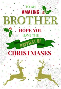 Amazing Brother Christmas Card - HAVE The HAPPIEST Of CHRISTMASES - Brother CHRISTMAS Cards - BROTHER Xmas CARDS