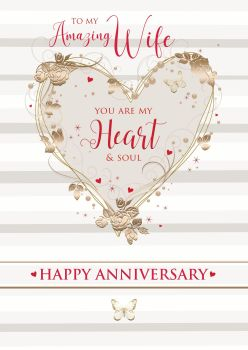 To My Amazing Wife - ANNIVERSARY Cards - WIFE Anniversary CARDS - You ARE My HEART & SOUL - BEAUTIFUL GOLD Foil ANNIVERSARY Card - ANNIVERSARY Cards