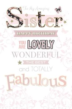 Fabulous Sister Birthday Card - YOU Are LOVELY - Large BIRTHDAY Card - UNIQUE BIRTHDAY Card For SISTER - Sister BIRTHDAY Cards