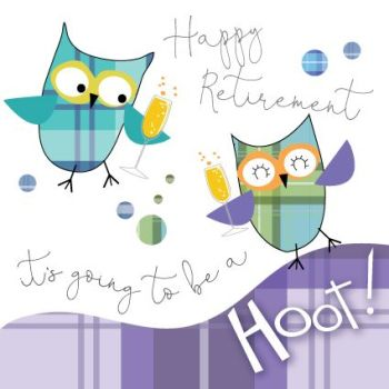 It's Going To Be A Hoot - FUNNY Retirement CARDS - Retirement OWLS - Retirement CARDS - Scottish RETIREMENT Card  - HAPPY RETIREMENT Cards