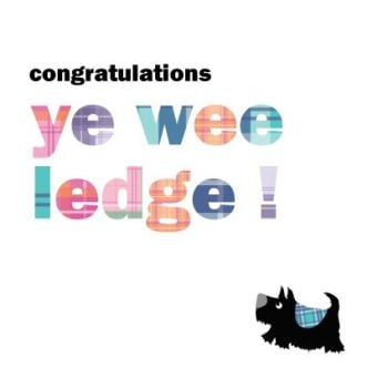 Congratulations Ye Wee Ledge - CONGRATULATIONS Card - SCOTTISH Congratulations CARD - CONGRATULATIONS Cards FOR Success - NEW Baby - NEW Job