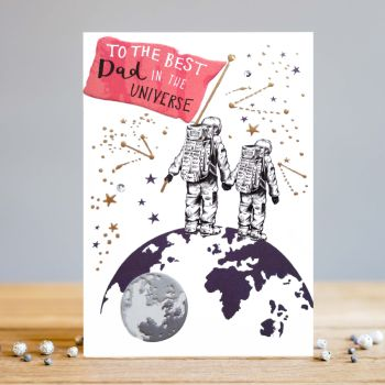 Best Dad Birthday Cards - The BEST DAD In The UNIVERSE - Dad BIRTHDAY Cards - UNIVERSE BIRTHDAY Cards- BIRTHDAY Cards For DAD