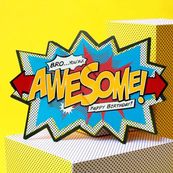 Bro' You're Awesome Happy Birthday - BROTHER Birthday CARDS - COMIC Book BIRTHDAY Cards - 'BRO' Comic CRACKER Card - Birthday CARDS For BROTHER