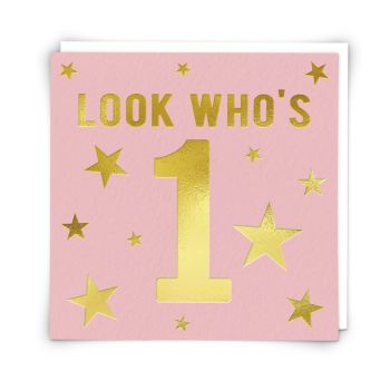 1st Birthday Card For Girl - LOOK WHO'S 1 - Vibrant PINK & Gold BIRTHDAY Card - 1st Birthday - 1st BIRTHDAY Card For GRANDDAUGHTER - Daughter - NIECE