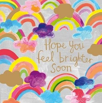 Hope You Feel Brighter Soon - FUN Get WELL Card - SPARKLY Get WELL Card - Pretty RAINBOWS & Clouds GET Well Soon CARD