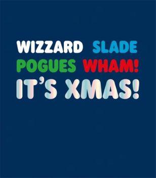 Funny Xmas Cards - RETRO Music CHRISTMAS Card - WIZARD Slade POGUES Wham CHRISTMAS Card - CHRISTMAS Cards ONLINE - Xmas CARDS For FRIENDS & Family