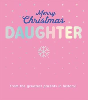 Funny Sarcastic Christmas Card For Daughter - FROM The GREATEST Parents In HISTORY - STYLISH Pink & SILVER Christmas CARD For DAUGHTER - Xmas CARDS