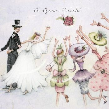 A Good Catch - WEDDING Cards - THROWING The BOUQUET Wedding CARD - BRIDE & Groom WEDDING Cards - CARDS For WEDDING Day