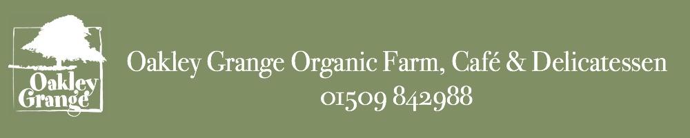Oakley Grange Organic Farm, Café & Deli