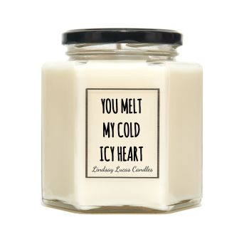 You Melt My Cold Icy Heart