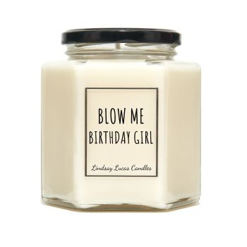 Blow Me Birthday Girl Scented Candle