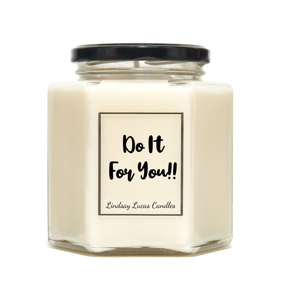 Do It For You Scented Candle
