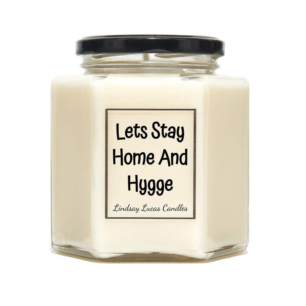 Lets Stay Home And Hygge Scented Candle