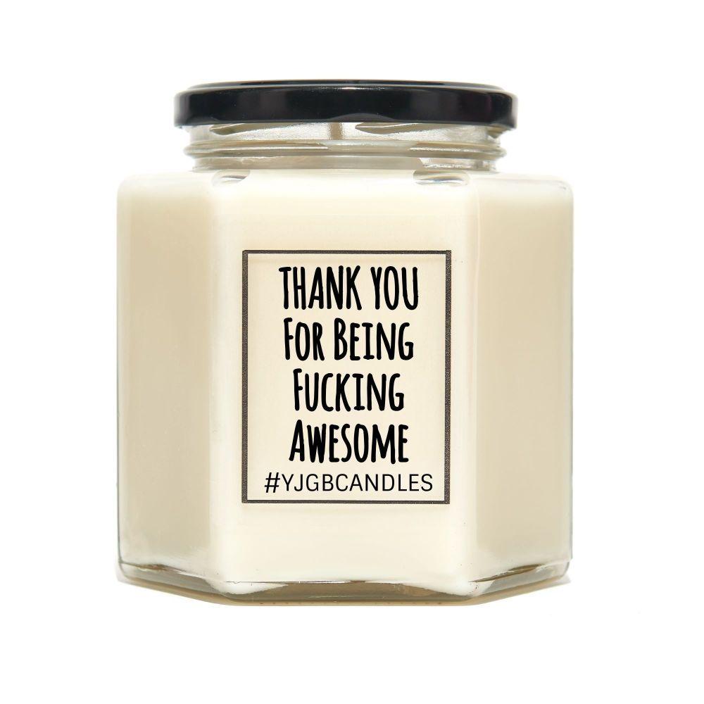 Thank You For Being Fucking Awesome