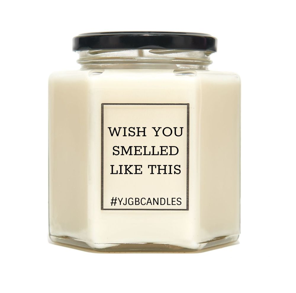 Wish You Smelled Like This
