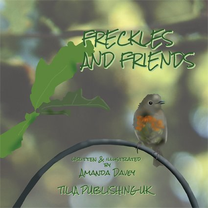 Freckles and Friends: true stories of garden wildlife