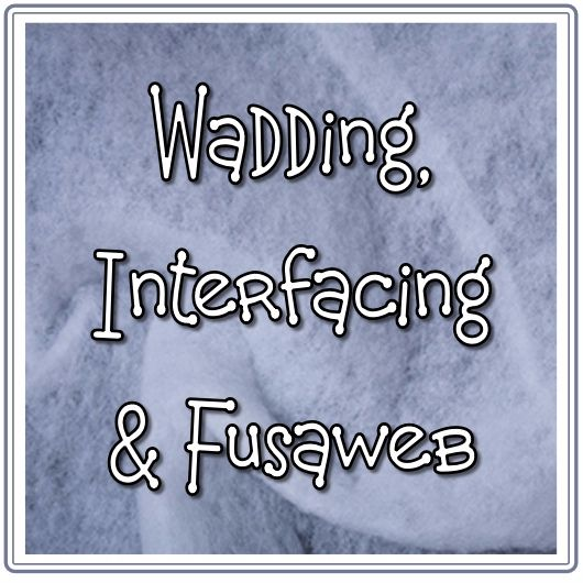 <!-- 006 -->Wadding &amp; Interfacing