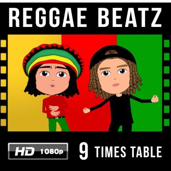 ✩ Reggae Beatz 9 Times Table Video Download