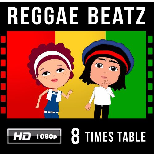 ✩ Reggae Beatz 8 Times Table Video Download