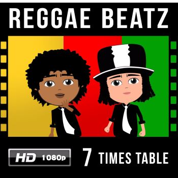 ✩ Reggae Beatz 7 Times Table Video Download
