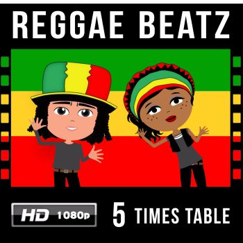 ✩ Reggae Beatz 5 Times Table Video Download