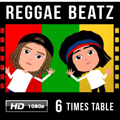 ✩ Reggae Beatz 6 Times Table Video Download