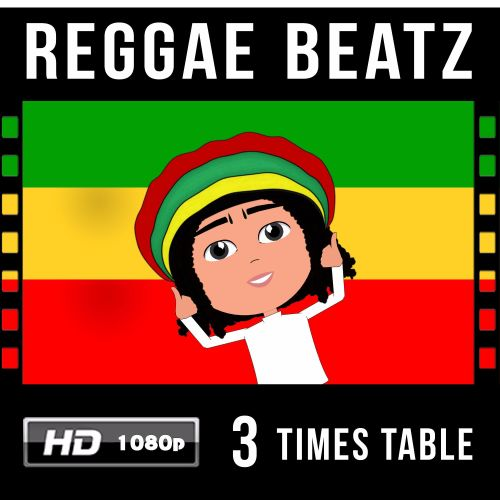 ✩ Reggae Beatz 3 Times Table Video Download