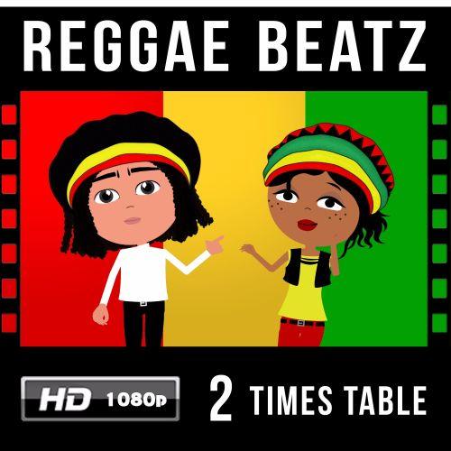✩ Reggae Beatz 2 Times Table Video Download