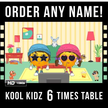 ✩ Kool Kidz Personalised 6 Times Table Video