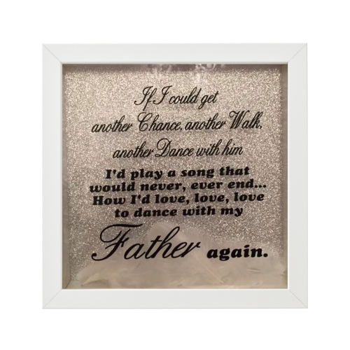 If i could dance with my father again feather box frame
