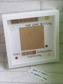 Mums are like buttons....handmade scrabble style and hand stamped photo box frame