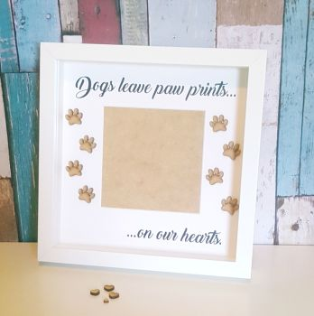 Dogs leave paw prints on our hearts frame