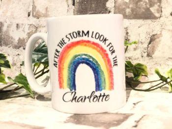 Rainbow Mug, After the storm, look for the rainbow, blue rainbow, pink rainbow